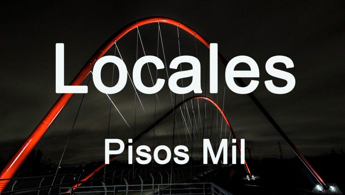 Locales Pisos Mil