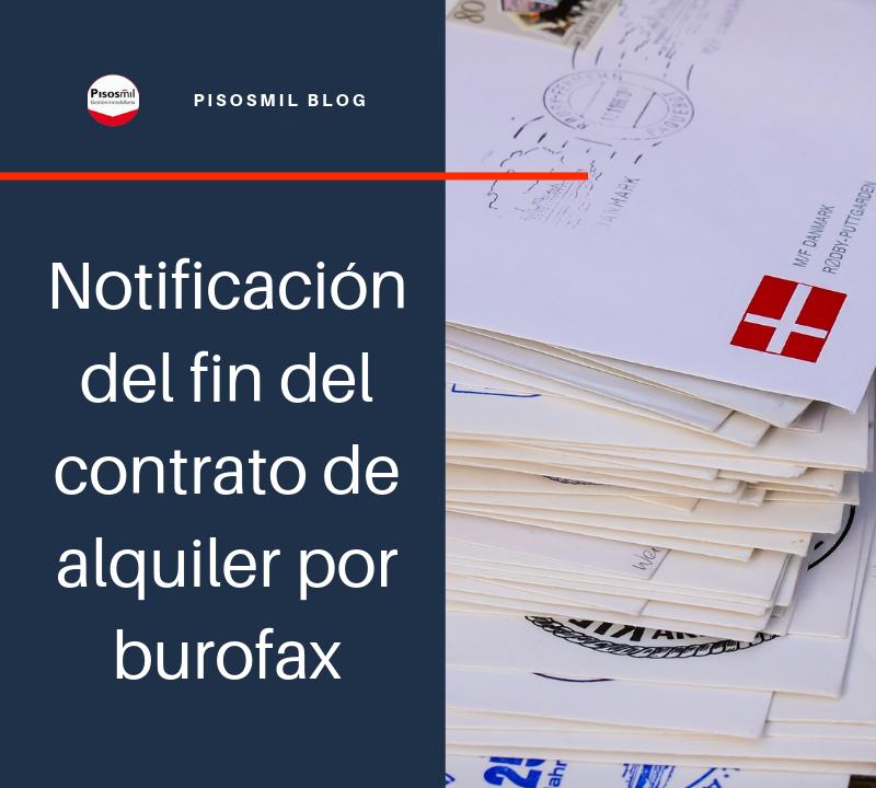 Notificación del fin del contrato de alquiler por burofax