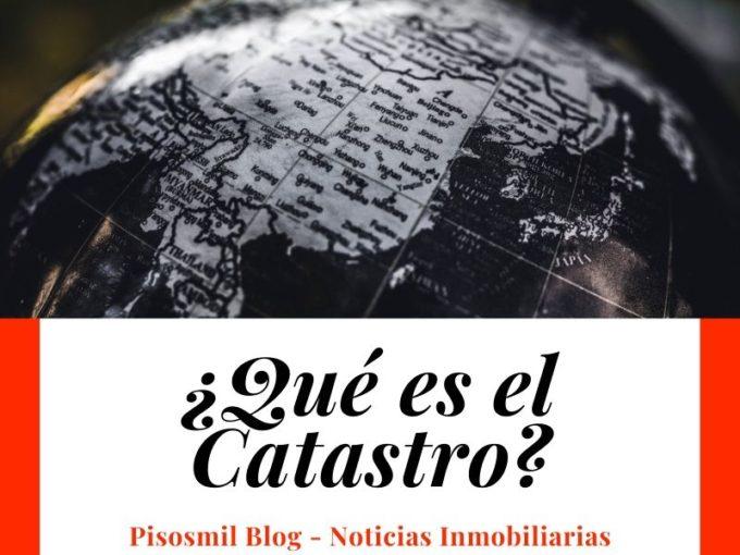 ¿Qué es el Catastro?