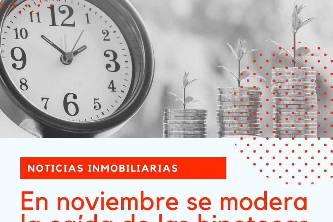 En noviembre se modera la caída de las hipotecas