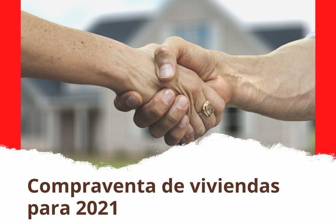 Compraventa de viviendas para 2021
