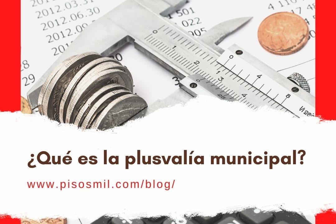 Qué es la plusvalía municipal (3)