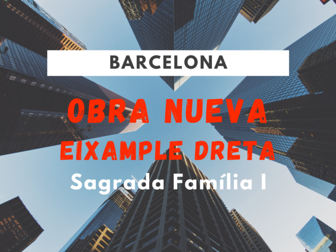 OBRA NUEVA Barcelona Sagrada Família I